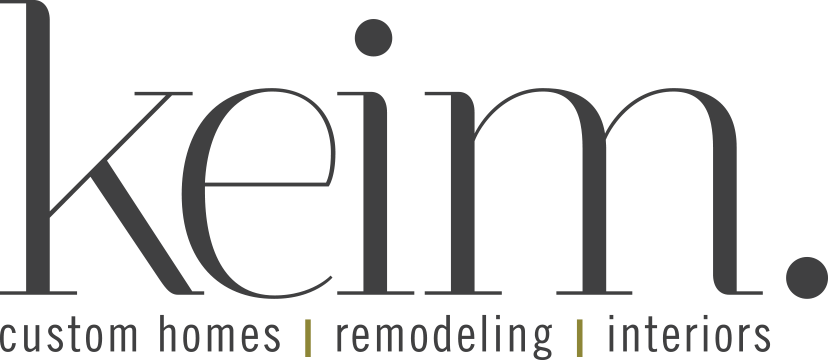 keim. custom homes. remodeling. interiors.